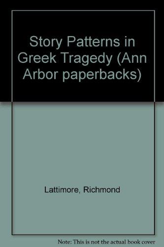 Story Patterns in Greek Tragedy