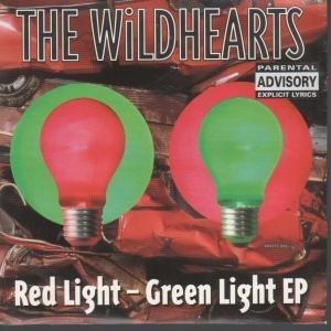 The Wildhearts - Red Light - Green Light - Zortam Music