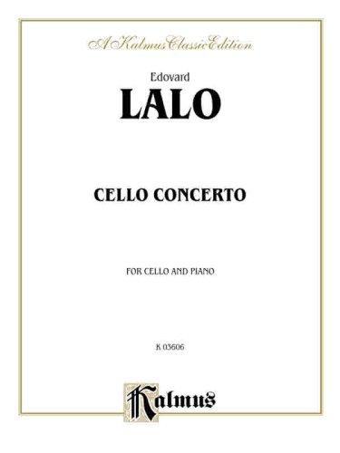 Edovard Lalo Cello Concerto For Cello and Piano (Kalmus Edition)