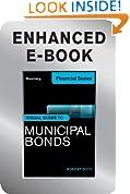 Bloomberg Visual Guide to Municipal Bonds, Enhanced Edition