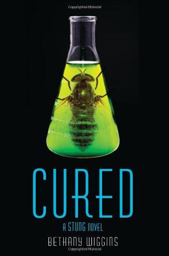 Cured: A Stung Novel