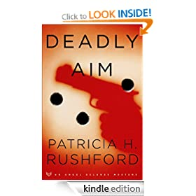 Deadly Aim (Angel Delaney Mysteries Book #1): Angel Delaney Mystery Series, Book 1