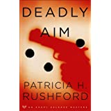 Deadly Aim (Angel Delaney Mysteries Book #1) ~ Patricia H. Rushford