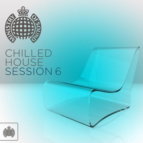 VA – Ministry Of Sound Chilled House Session 6 – 2CD – FLAC – 2015 – JLM