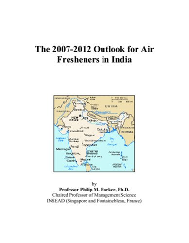 The 2007-2012 Outlook for Air Fresheners in India
