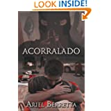Acorralado (Spanish Edition)