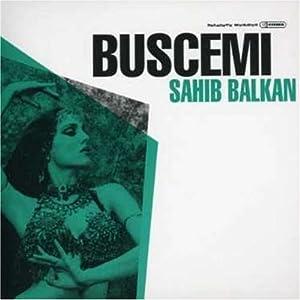 Buscemi - Sahib Balkan