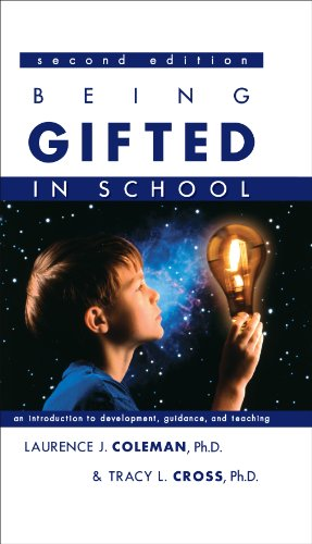 Being Gifted in School: An Introduction to Development,...