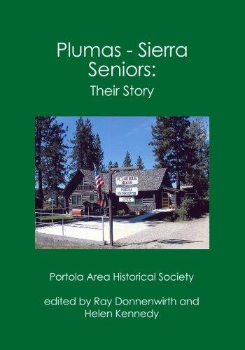 Plumas - Sierra Seniors:: Their Story