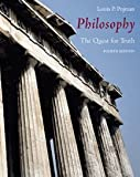 Philosophy: The Quest for Truth (0534551874) by Pojman, Louis P.