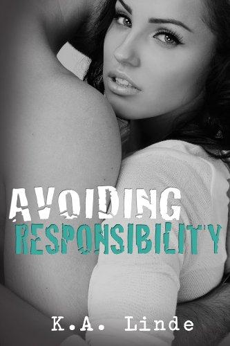 Avoiding Responsibility (Avoiding Series) by K.A. Linde