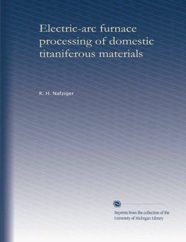 Electric-Arc Furnace Processing Of Domestic Titaniferous Materials