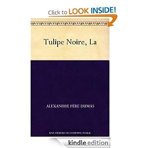 Tulipe Noire, La (French Edition)