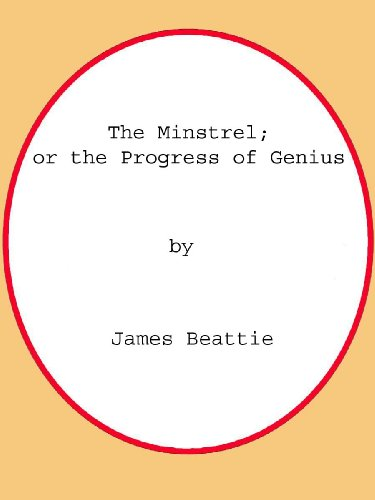 The Minstrel; or the Progress of Genius