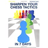 Sharpen Your Chess Tactics in 7 Daysby Gary Lane