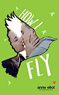 How I Fly by Anne Eliot ebook deal