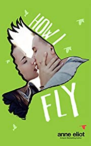 How I Fly (How I Fall Book 2)