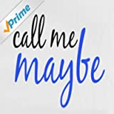 Call Me Maybe (Carly Rae Jepsen Tribute) - Single
