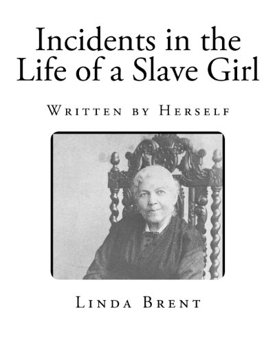 incidents-in-the-life-of-a-slave-girl-written-by-herself-american-slavery