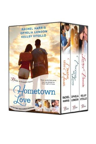 Ophelia London, Rachel Harris  Kelley Vitollo - Hometown Love: A Bliss Bundle