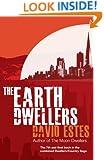 The Earth Dwellers (The Dwellers Saga Book 4)