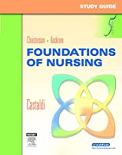 Study Guide for Foundations of Nursing by Kim Cooper RN MSN