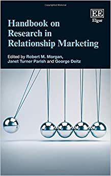 Handbook On Research In Relationship Marketing (Elgar Original Reference)