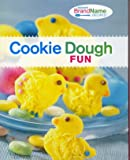Cookie Dough Fun (Favorite BradName Recipes)