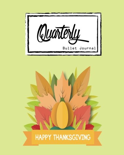 """Bullet Journal: Dot Grid Line,Thanksgiving,Holiday and celebrated Size 8"""" x 10"""", 90 Page: Inspiring your ideas and tips for hand lettering your own way to beautiful works and life [Publisher, Mind] (Tapa Blanda)"""