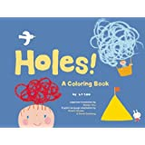Holes!: A Coloring Book (King of Play)