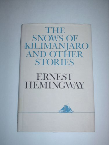 The Snows of Kilimanjaro and Other Stories (Hudson River Editions)