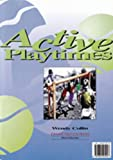 Wendy Collins Active Playtimes: Teachers Book