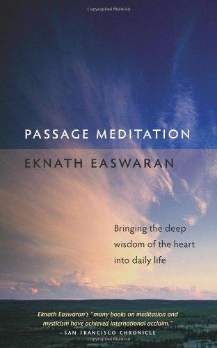 Passage Meditation: Bringing the Deep Wisdom of the Heart...