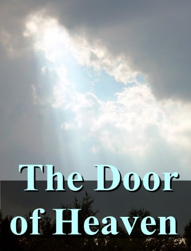 The Door Of Heaven [For Young People] (Illustrated)