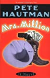 Mrs. Million (0671038656) by Hautman, Pete