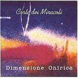 Dimensione Onirica by Corte Dei Miracoli (1992-05-04)