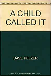a child called it 4 The lost boy: a foster child's search for the love of a  or get 4-5 business-day shipping on this item for $5  triology: a child called it, the lost boy,.