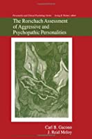 The Rorschach Assessment of Aggressive and Psychopathic Personalities (Personality and Clinical Psychology)