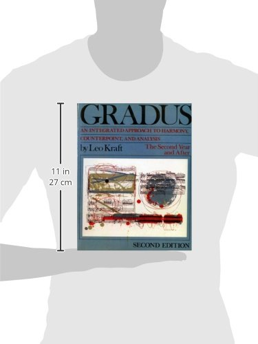 Gradus: An Integrated Approach to Harmony, Counterpoint, and Analysis: The Second Year and After: The Second Year and Later Vol 2