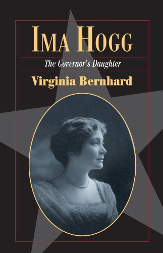 Ima Hogg: The Governor's Daughter (Fred Rider Cotten Popular History Series)