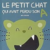 """Afficher """"Le Petit chat qui avait perdu son A"""""""