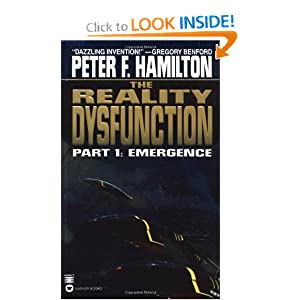 The Reality Dysfunction: Emergence - Part I by Peter F. Hamilton