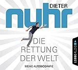 Dieter Nuhr 'Die Rettung der Welt: Meine Autobiografie.'