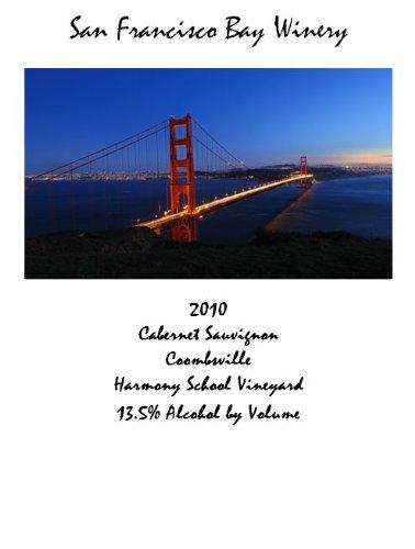 2010 San Francisco Bay Winery Cabernet Sauvignon 750 Ml