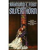 Raymond E Feist [Silverthorn] [by: Raymond E Feist]