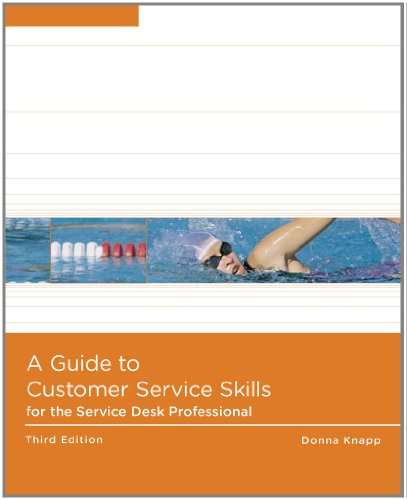 A Guide to Customer Service Skills for the Service Desk...
