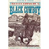 Reflections of a Black Cowboy Book One: Cowboys (0382240847) by Miller, Robert H.