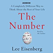 The Number: A Completely Different Way to Think About the Rest of Your Life | [Lee Eisenberg]