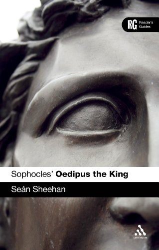 Sophocles' Oedipus the King: A Reader's Guide (Reader's Guides)