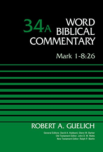 Mark 1-8:26: 34A (Word Biblical Commentary)